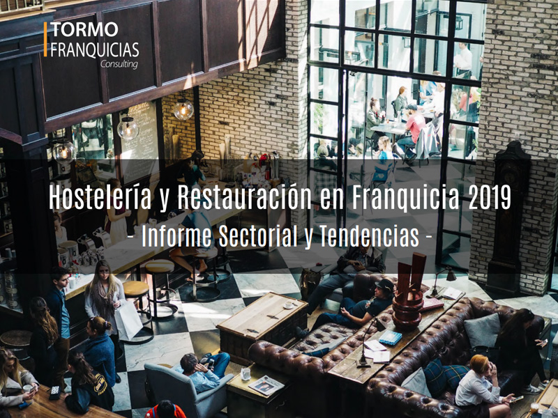 Informe de Tormo Franquicias restauraión 2019